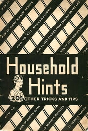 Household Hints - 205 Other Tricks and Tips ebook by Anonymous