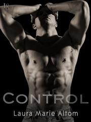 Control - A Shamed Novel ebook by Laura Marie Altom