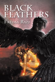 Black Feathers ebook by Fatima Razi