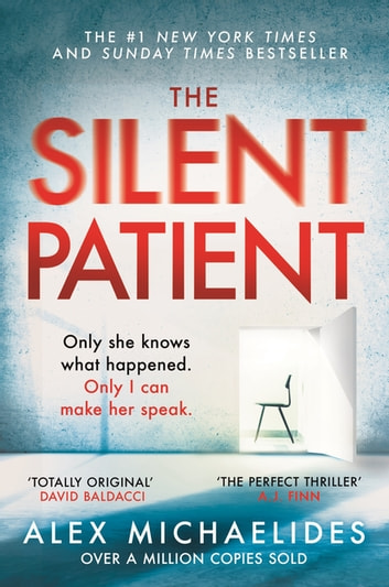 The Silent Patient - The Richard and Judy bookclub pick and Sunday Times Bestseller ebook by Alex Michaelides