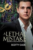 A Lethal Mistake ebook by