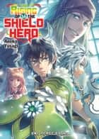 The Rising of the Shield Hero Volume 16 ebook by Aneko Yusagi