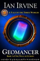Geomancer ebook by Ian Irvine