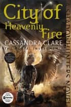Ebook City of Heavenly Fire di Cassandra Clare
