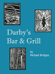 Darby's Bar & Grill ebook by Michael Bridges