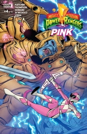 Mighty Morphin Power Rangers: Pink #4 ebook by Tini Howard, Brenden Fletcher, Kelly Thompson,...