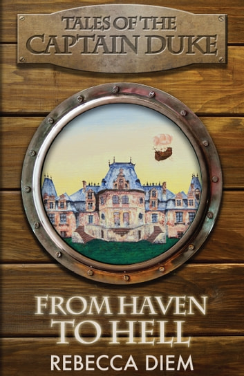 From Haven to Hell ebook by Rebecca Diem