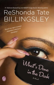 What's Done In the Dark ebook by ReShonda Tate Billingsley