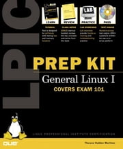 LPIC Prep Kit 101 General Linux I ebook by Martinez, Theresa Hadden