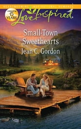 Small-Town Sweethearts ebook by Jean C. Gordon