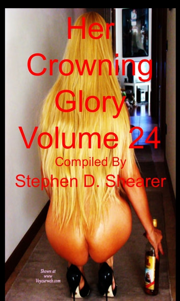 Her Crowning Glory Volume 024 ebook by Stephen Shearer