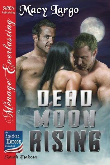 Dead Moon Rising ebook by Macy Largo