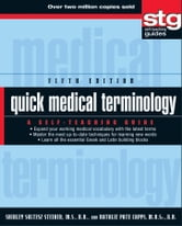 Quick Medical Terminology - A Self-Teaching Guide ebook by Shirley Soltesz Steiner,Natalie Pate Capps