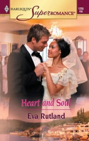 Heart and Soul ebook by Eva Rutland