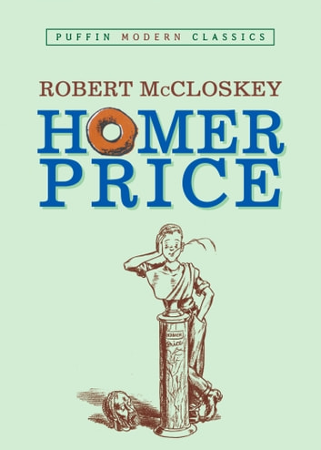 Homer Price ebook by Robert McCloskey