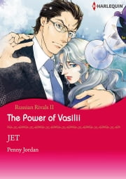 The Power of Vasilii (Harlequin Comics) - Harlequin Comics ebook by JET,Penny Jordan