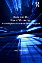 Rape and the Rise of the Author ebook by Amy Greenstadt