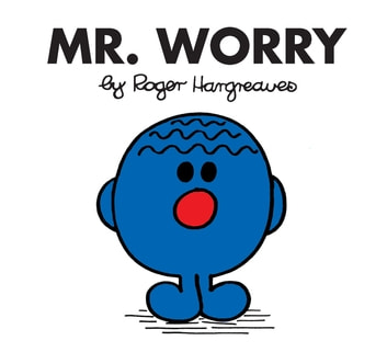 Mr. Worry eBook by Roger Hargreaves