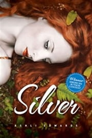 Silver ebook by Ashli Edwards