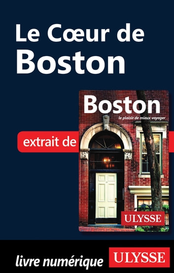 Le coeur de Boston ebook by Collectif