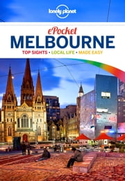 Lonely Planet Pocket Melbourne ebook by Lonely Planet,Trent Holden,Kate Morgan