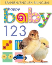 Happy Baby: 123 Bilingual ekitaplar by Roger Priddy