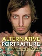 Alternative Portraiture ebook by Benny Migs