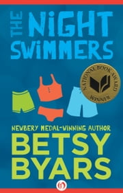 The Night Swimmers ebook by Betsy Byars,Troy Howell