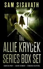 The Allie Krycek Series Box Set (Books 1 - 3) ebook by