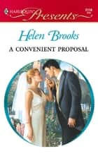 A Convenient Proposal ebook by Helen Brooks