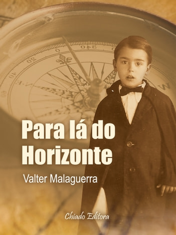 Para Lá do Horizonte ebook by Valter Malaguerra