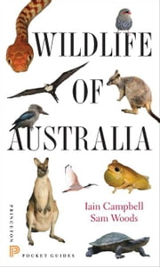 Wildlife of Australia ebook by Campbell, Iain