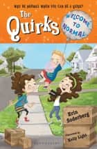 Quirks: Welcome to Normal ebook by Erin Soderberg