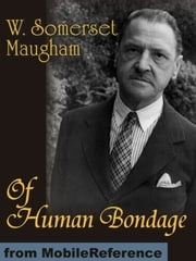 Of Human Bondage (Mobi Classics) ebook by W. Somerset Maugham