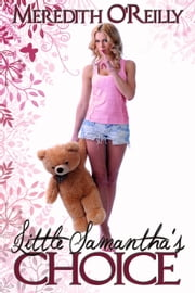 Little Samantha's Choice ebook by Meredith O'Reilly