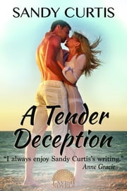 Sandy curtis ebook and audiobook search results rakuten kobo a tender deception ebook by sandy curtis fandeluxe Ebook collections