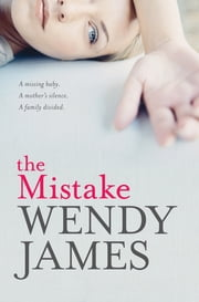 The Mistake ebook by Wendy James