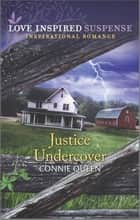 Justice Undercover ebook by Connie Queen