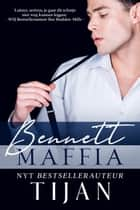 Bennett Maffia ebook by Tijan