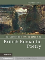 The Cambridge Introduction to British Romantic Poetry ebook by Michael Ferber