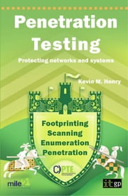 Penetration Testing - Protecting networks and systems ebook by Kevin Henry