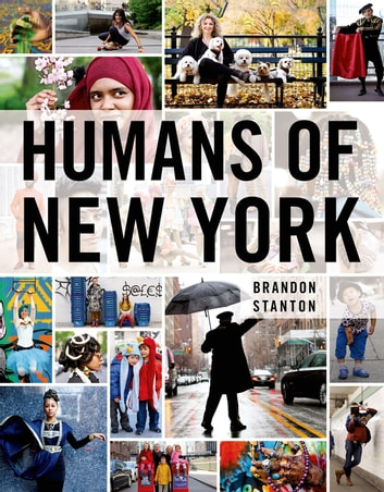 Humans of New York eBook by Brandon Stanton