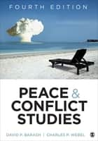 Peace and Conflict Studies ebook by David P. Barash, Charles P. Webel