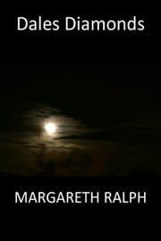 Dales Diamonds ebook by Margareth Ralph
