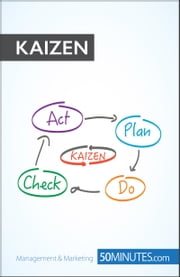 Kaizen - Strive for perfection ebook by 50MINUTES.COM