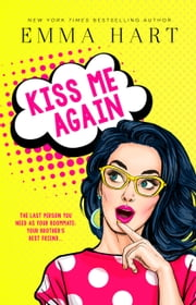 Kiss Me Again ebook by Emma Hart