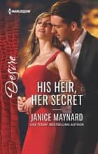 His Heir, Her Secret eBook by Janice Maynard