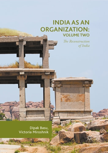 India as an Organization: Volume Two
