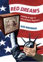 Red Dreams ebook by Bob Biderman