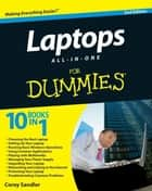 Laptops All-in-One For Dummies ebook by Corey Sandler